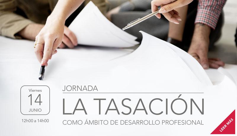 Jornada: La Tasación como Ámbito de Desarrollo Profesional