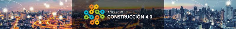 AÑO 2019: Construcción 4.0